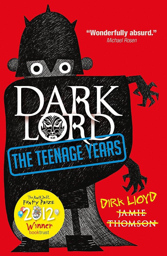 Read Online The Teenage Years (Dark Lord) ebook