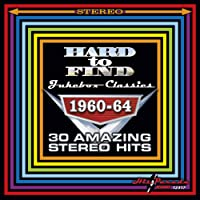 Hard To Find Jukebox Classics 196064 30 Amazing Stereo Hits
