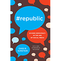 #Republic: Divided Democracy in the Age of Social Media (English Edition)