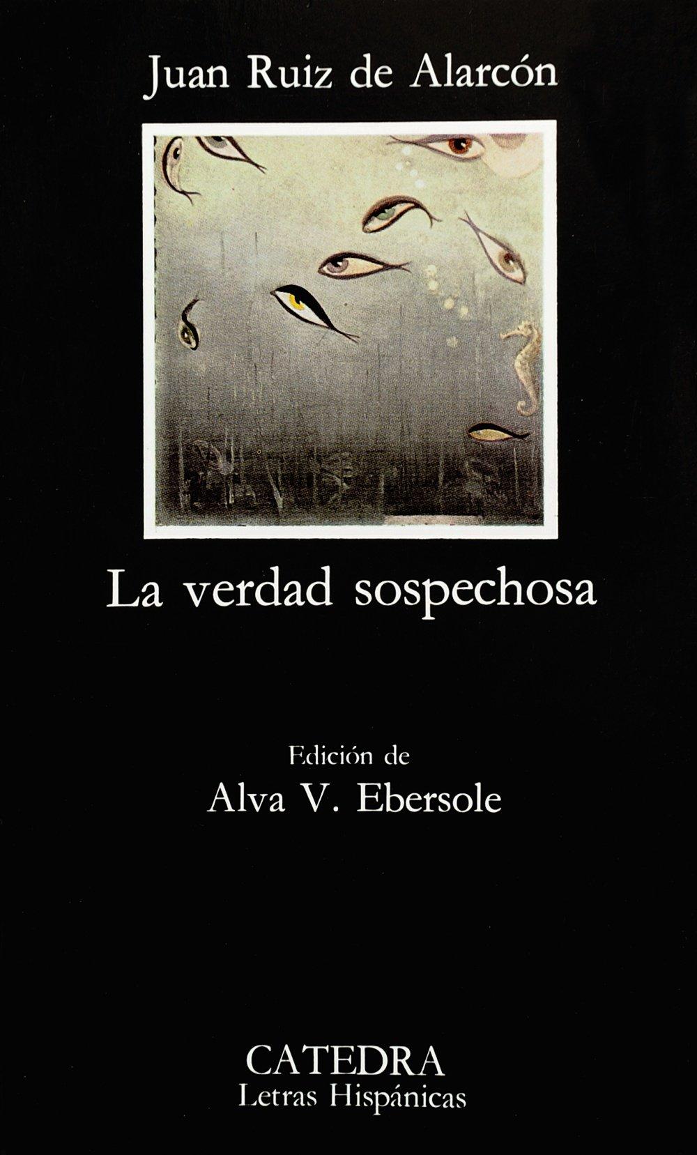 La Verdad Sospechosa (Letras Hispanicas) (Spanish Edition) pdf