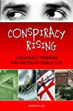 Conspiracy Rising, Martha F. Lee, 0313350132