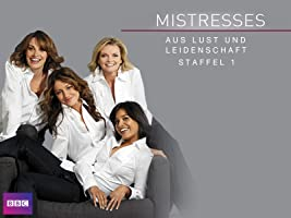 Mistresses - Aus Lust und Leidenschaft, Staffel 1