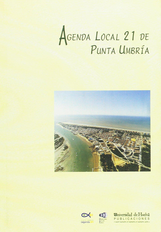Agenda local 21 de Punta Umbría: Amazon.es: María de la O ...