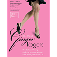 Becoming Ginger Rogers: How Ballroom Dancing Made Me a Happier Woman, Better Partner, and Smarter CEO book cover