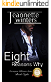 Eight Reasons Why: Barrington Billionaire's Series: Book Eight