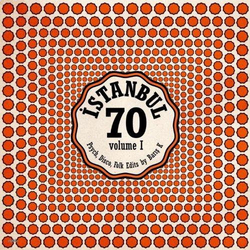 Istanbul 70: Psych Disco Folk Edits by Baris K - Vol. I