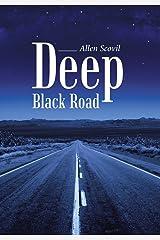 Deep Black Road Hardcover