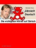 Die wichtigsten Wörter auf Dänisch: Wortschatz-Trainer: Dänisch-Deutsch