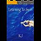 Learning To Swim (English Edition)