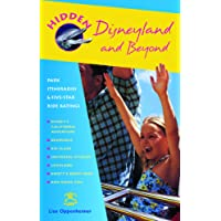 Hidden Disneyland and Beyond: Park Itineraries and Five-Star Ride Ratings (Hidden Travel)