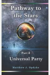 Pathway to the Stars: Universal Party Paperback
