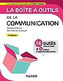 La boîte à outils de la Communication - 4e éd.