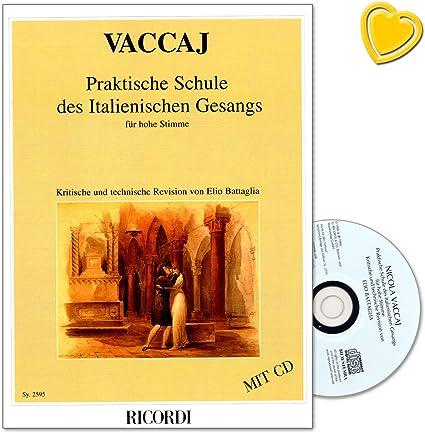 Ecole De L Italien Gesangs Pratique Pour Haute Sing Voix Compositeur Nicola Vaccai Materiel Pedagogique Avec Cd Et Colore Cœur Note Pince Amazon Fr Instruments De Musique