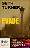 The Perseid Collapse Series: EVADE (Kindle Worlds Novella) (Leaving Las Vegas Book 1)