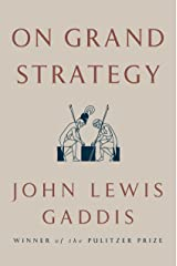 On Grand Strategy Hardcover