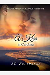 A Kiss in Carolina (Love and Desire Book 2) Kindle Edition