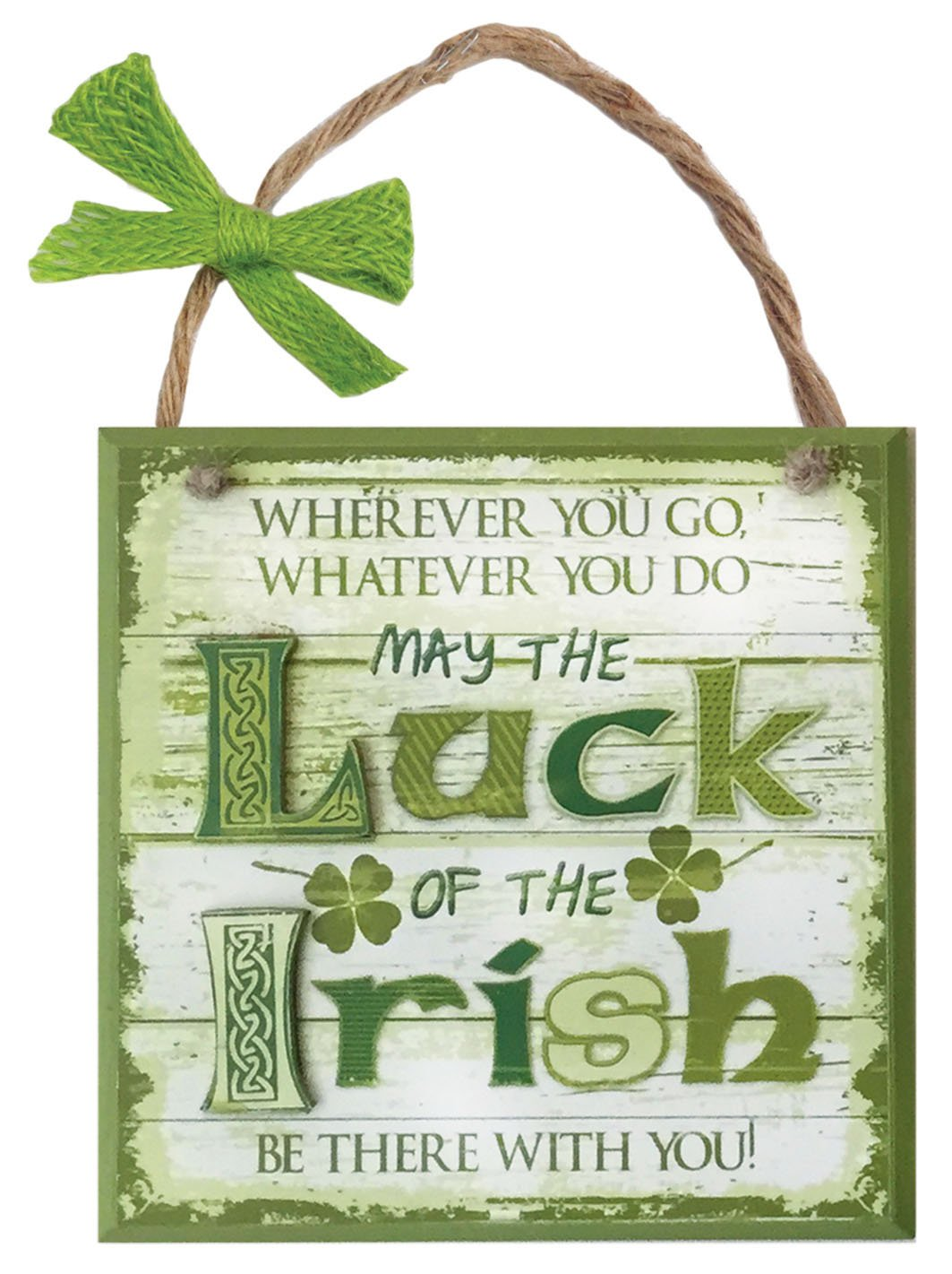 Carrolls Irish Gifts Rustic Ireland 'May The Luck Of The Irish Be There With You' Wooden Plaque