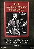 The Unanswered Question - Six Talks at Harvard by Leonard Bernstein