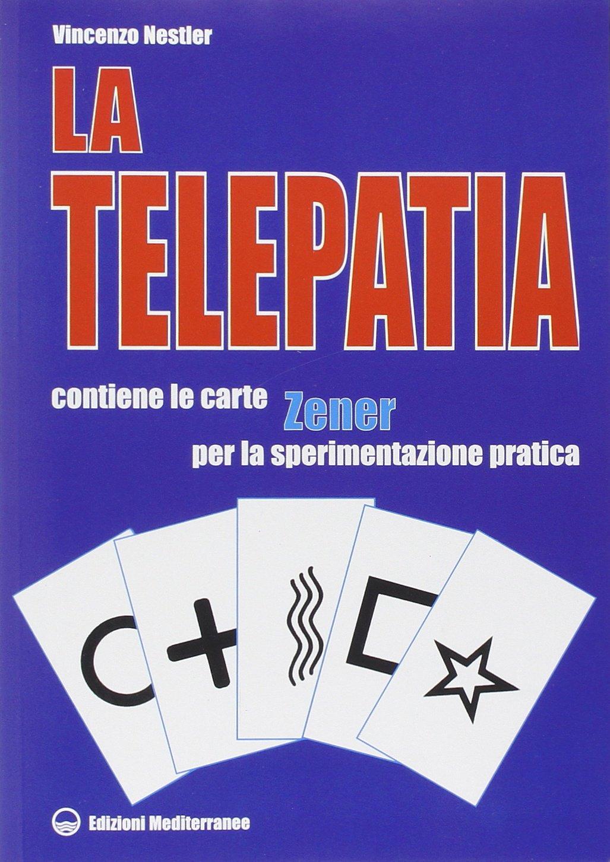 La telepatia. Fenomenologia, ipotesi. Con gadget Esoterismo ...