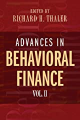 Advances in Behavioral Finance, Volume II (The Roundtable Series in Behavioral Economics Book 2) Kindle Edition