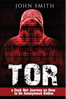 Hacking & Tor: The Ultimate Beginners Guide To Hacking, Tor