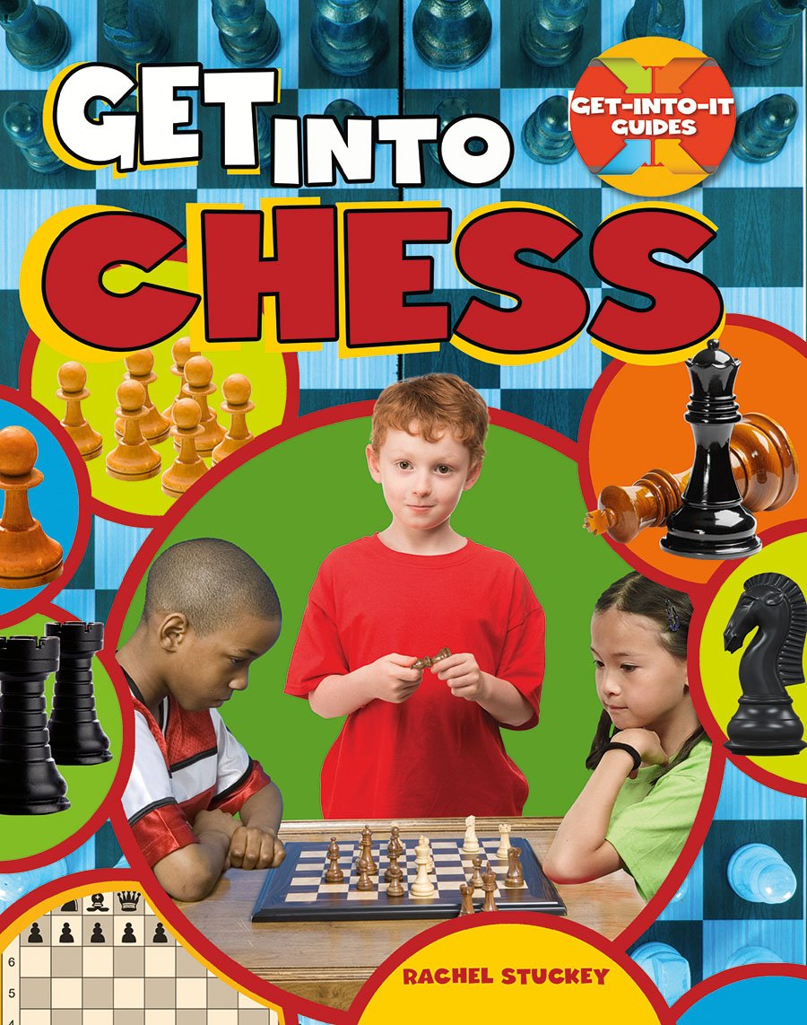 Read Online Get Into Chess (Get-Into-It Guides) PDF
