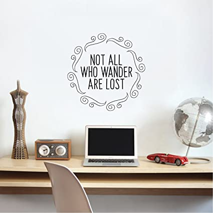 Amazon Not All Who Wander Are Lost Inspirational Quotes Wall Interesting Quotes Wall Art