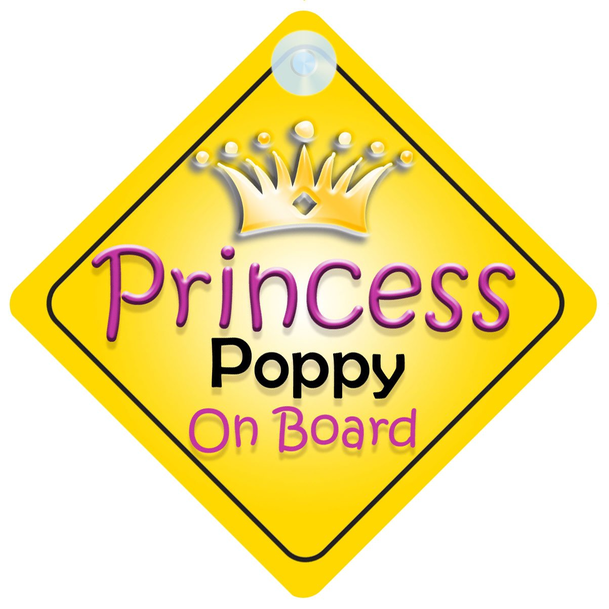Princess Poppy On Board Girl Car Sign Child/Baby Gift/Present 002 Quality Goods Ltd