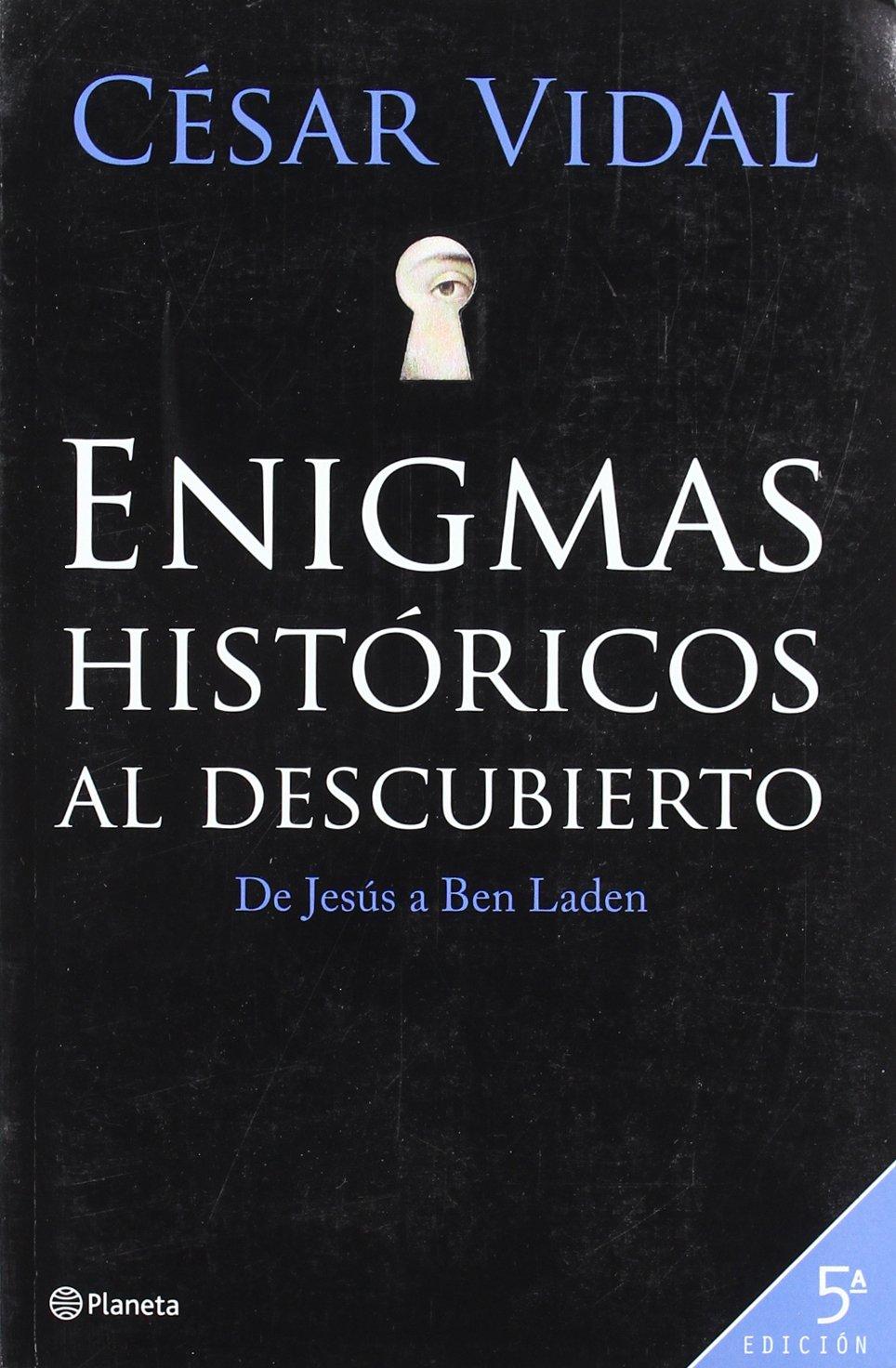 Enigmas históricos al descubierto: Amazon.es: Vidal, Cesar: Libros