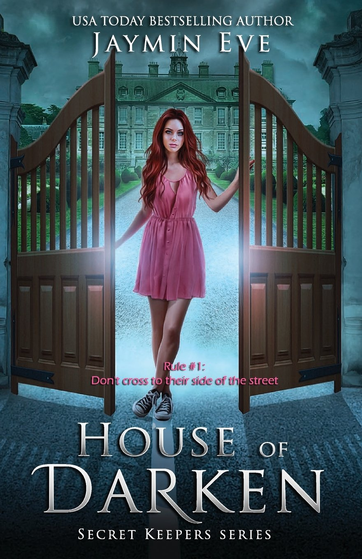 House of Darken (Secret Keepers Series, Band 1)