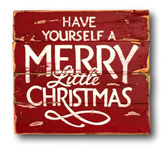 Have Yourself A Merry Little Christmas Sign.Amazon Com Have Yourself A Merry Little Christmas Wall
