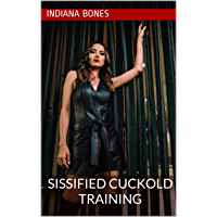 Sissified Cuckold Training (book 1) (English Edition)