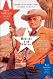 Before the Storm: Barry Goldwater and the Unmaking of the American Consensus (English Edition)
