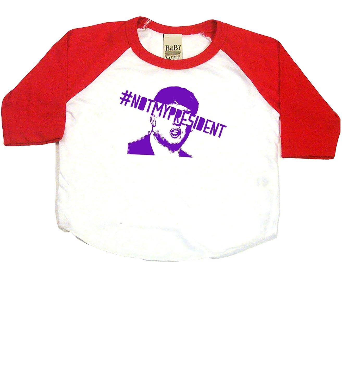 #Notmypresident Political Baby Baseball T-Shirt White//Red 6-12 mo