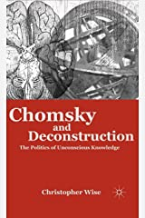 Chomsky and Deconstruction: The Politics of Unconscious Knowledge Hardcover