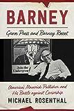 Barney: Grove Press and Barney Rosset, America's