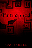 Entrapped : (Cursed Magic Series: Book Three)