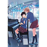 Éclair Vol. 1: A Girls' Love Anthology That Resonates in Your Heart book cover