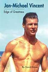 Jan-Michael Vincent: Edge of Greatness (English Edition) eBook Kindle
