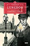 Lungdon: Book Three (The Iremonger Trilogy)