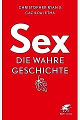 Sex - die wahre Geschichte (German Edition) Kindle Edition