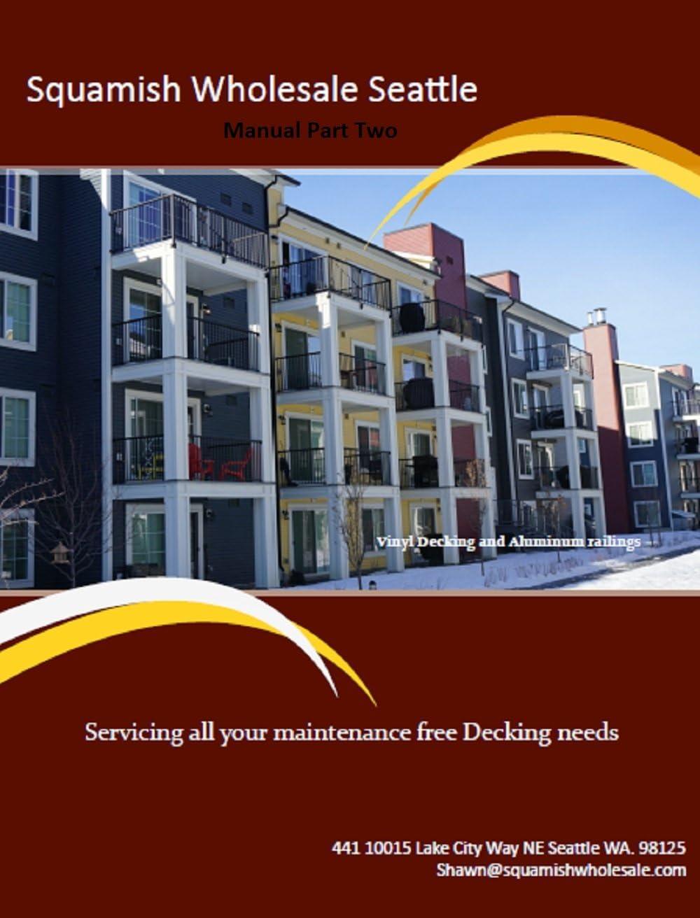 DIY Home Improvement/ Commercial, Deck, Porch, Veranda and Roof Top Terrace, Outdoor Vinyl Decking/Flooring/Membrane Kit (Vinyl Manual, Part Two)