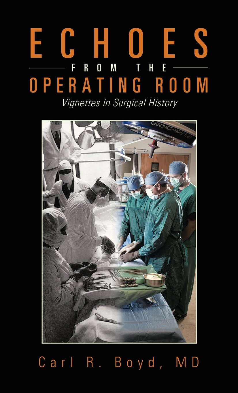 Echoes from the Operating Room: Vignettes in Surgical History ebook