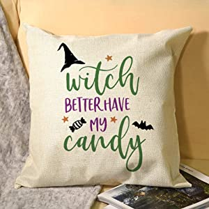 "No Brands Flax Pillowcase,Soft Throw Pillow Case Cover,Cushion with Hidden Zipper Closure,Funny Halloween Witch Better Have My Candy Pillowcases for Home Sofa Bedroom Decor,18""x18"""