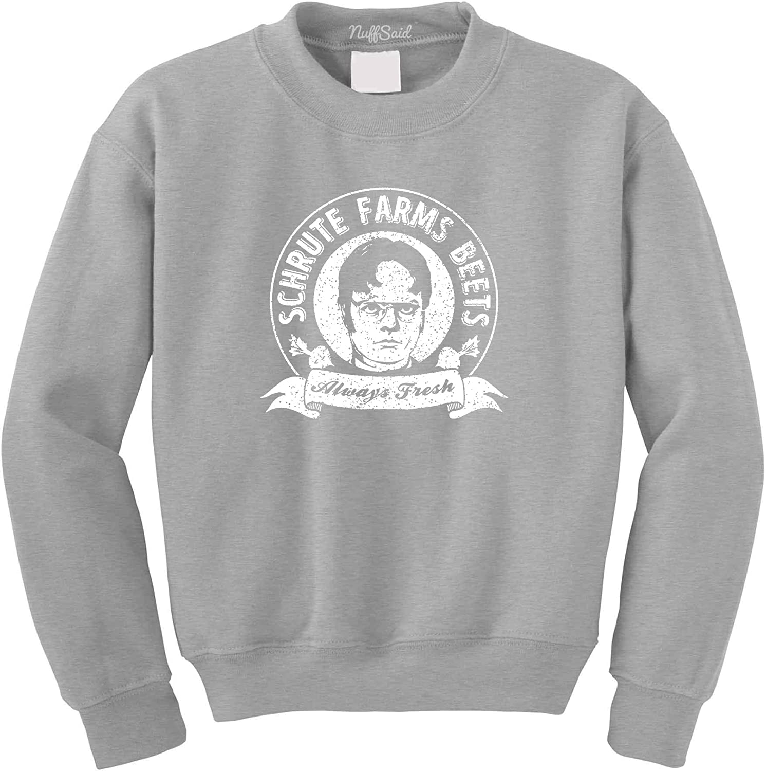 NuffSaid Schrute Farms Beets Always Fresh Crewneck Sweatshirt Sweater Pullover Unisex Crew