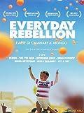 Everyday Rebellion - L'Arte di Cambiare Il Mondo (DVD)