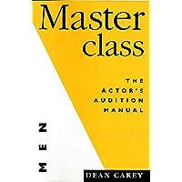 Masterclass: Men: The Actor's Manual for Men