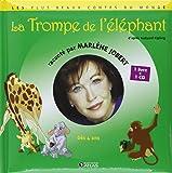 La trompe de l'éléphant (1CD audio)