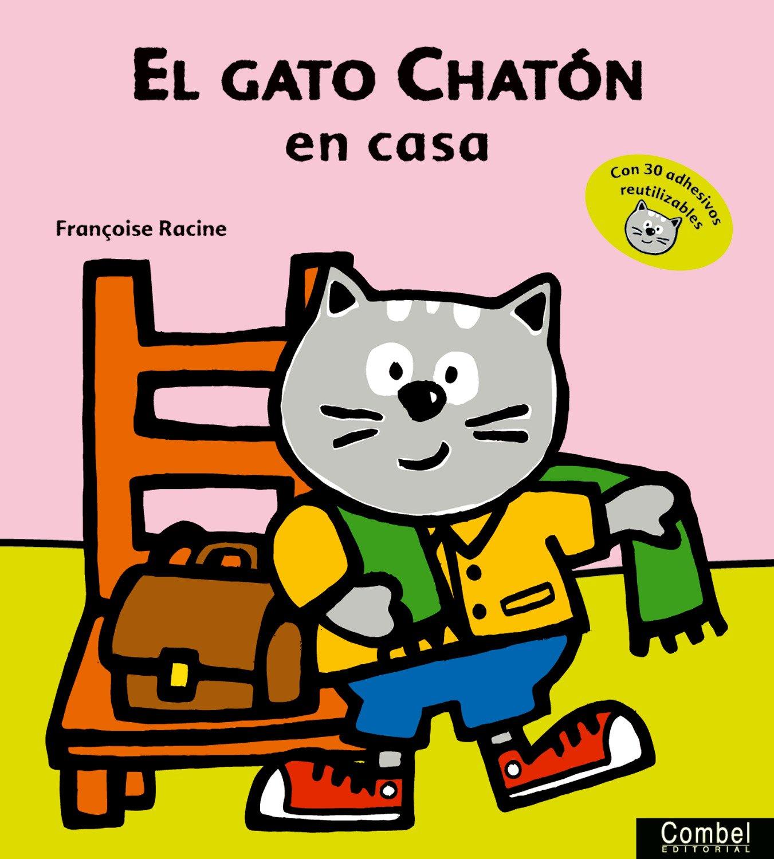 GATO CHATON EN LA CASA, EL (Spanish) Paperback – 2013