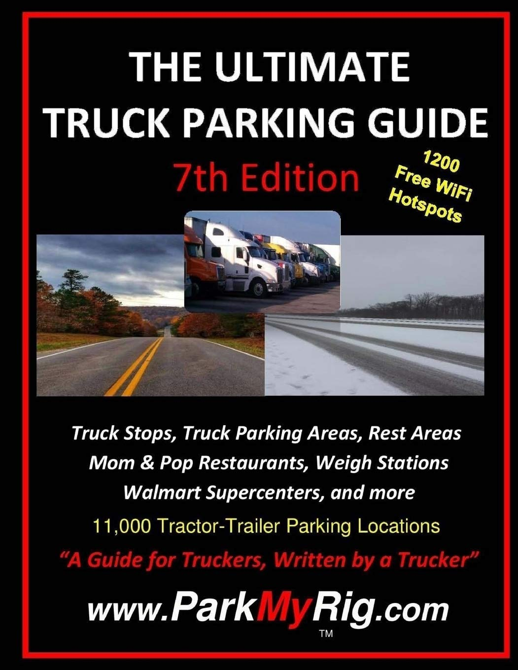 Read Online The Ultimate Truck Parking Guide - 7th Edition pdf epub